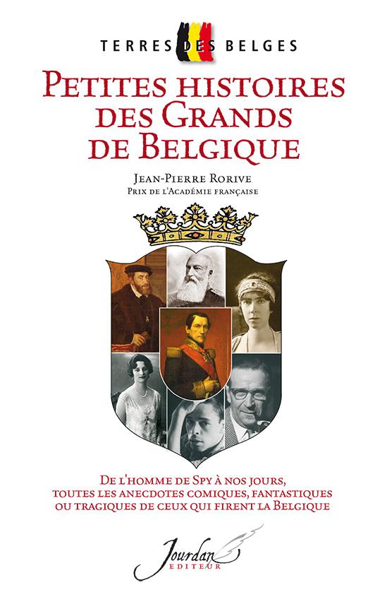 Petites Histoires des Grands de Belgique